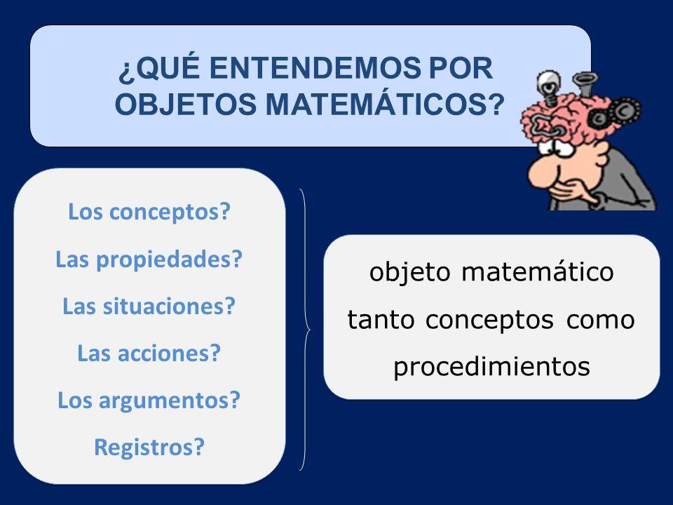 objeto matemático tanto conceptos como procedimientos