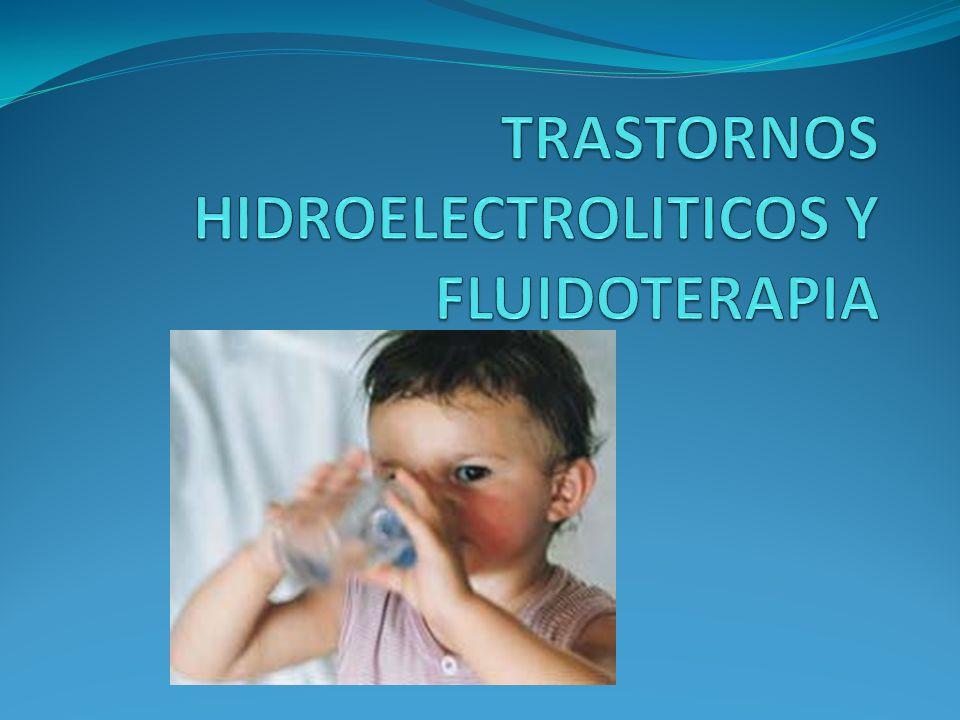 TRASTORNOS HIDROELECTROLITICOS Y FLUIDOTERAPIA