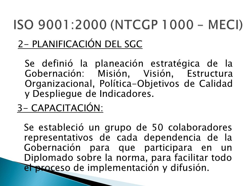 ISO 9001:2000 (NTCGP 1000 – MECI) 2- PLANIFICACIÓN DEL SGC