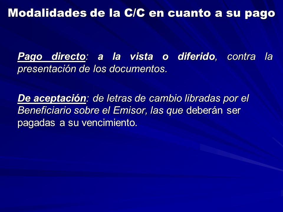 Modalidades de la C/C en cuanto a su pago