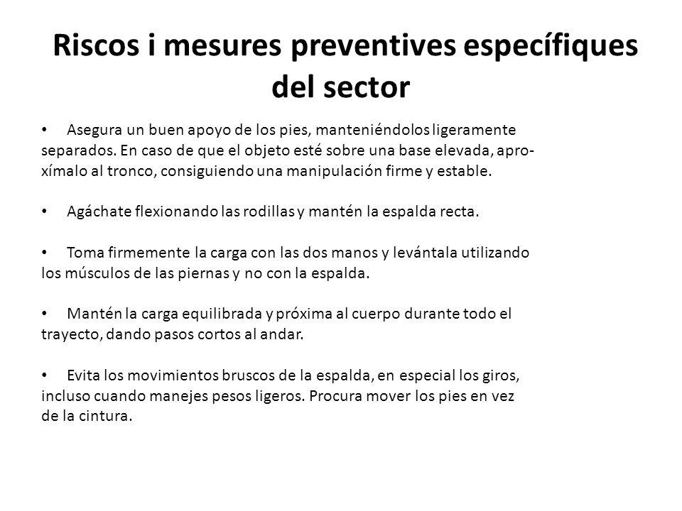 Riscos i mesures preventives específiques del sector