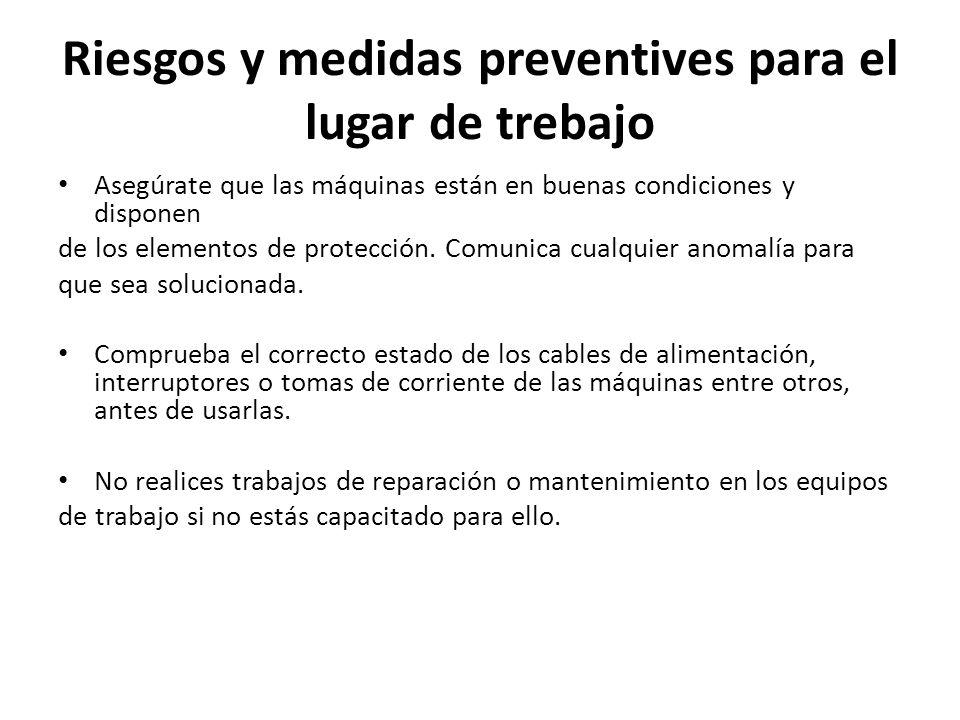 Riesgos y medidas preventives para el lugar de trebajo