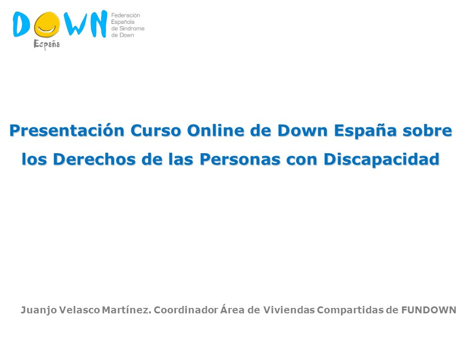 Presentaci n curso online de down espa a sobre ppt descargar for Viviendas compartidas en madrid