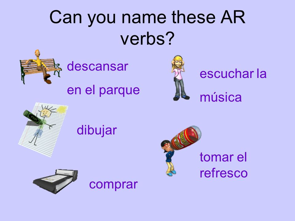 Can you name these AR verbs