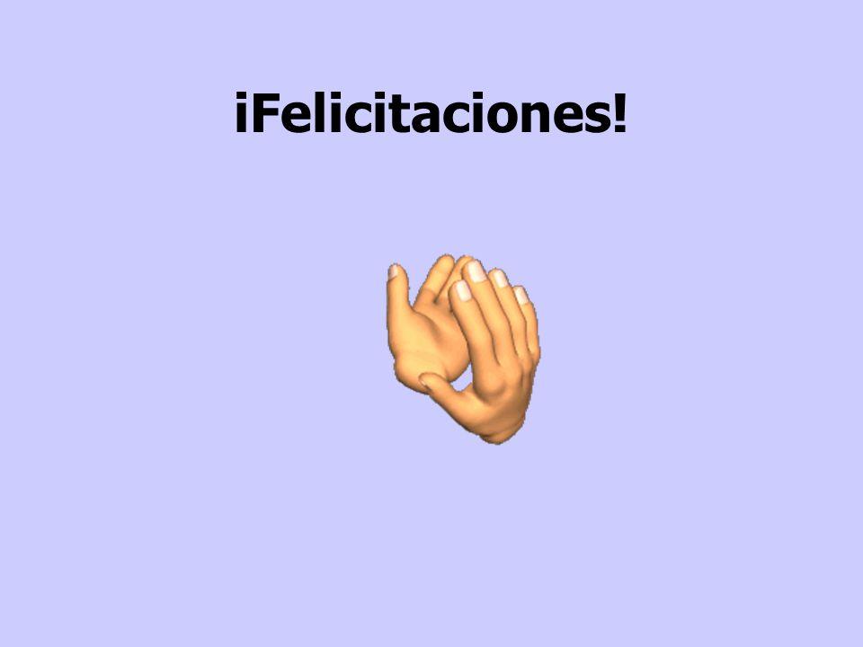 іFelicitaciones!