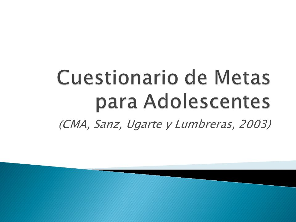 Cuestionario de Metas para Adolescentes