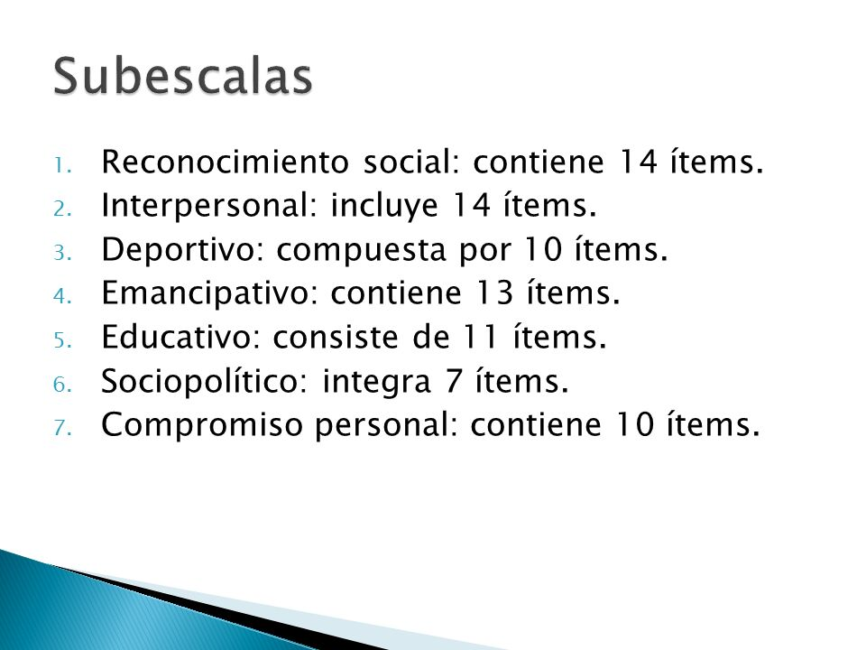 Subescalas Reconocimiento social: contiene 14 ítems.