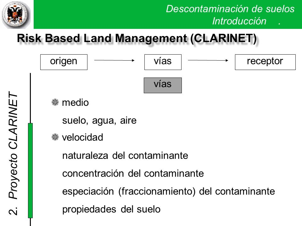Risk Based Land Management (CLARINET)