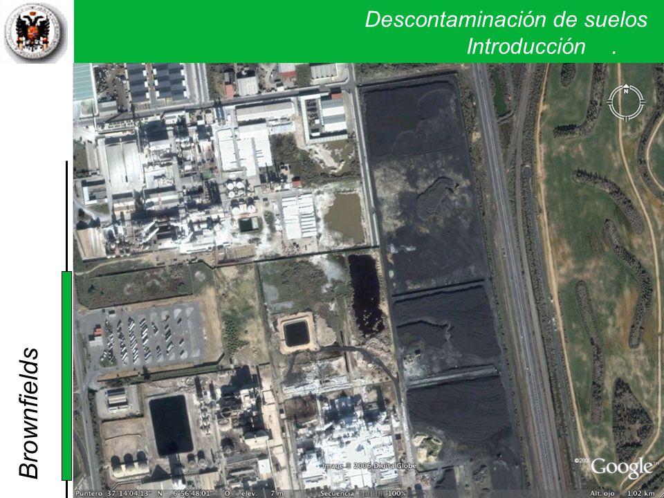 Brownfields Descontaminación de suelos . Introducción .