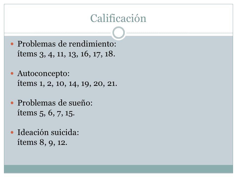 Calificación Problemas de rendimiento: ítems 3, 4, 11, 13, 16, 17, 18.