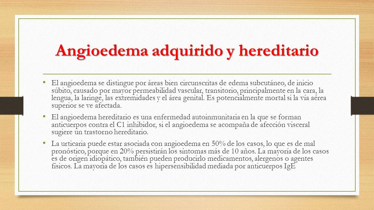Angioedema adquirido y hereditario