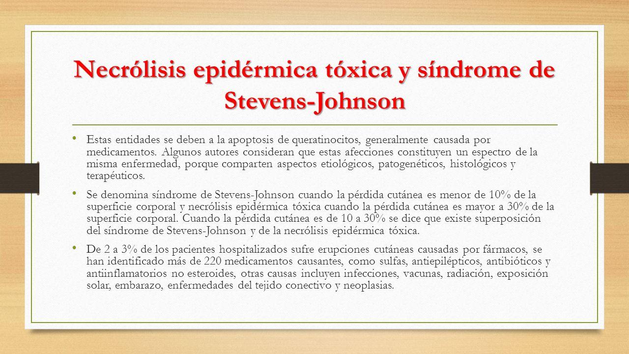 Necrólisis epidérmica tóxica y síndrome de Stevens-Johnson