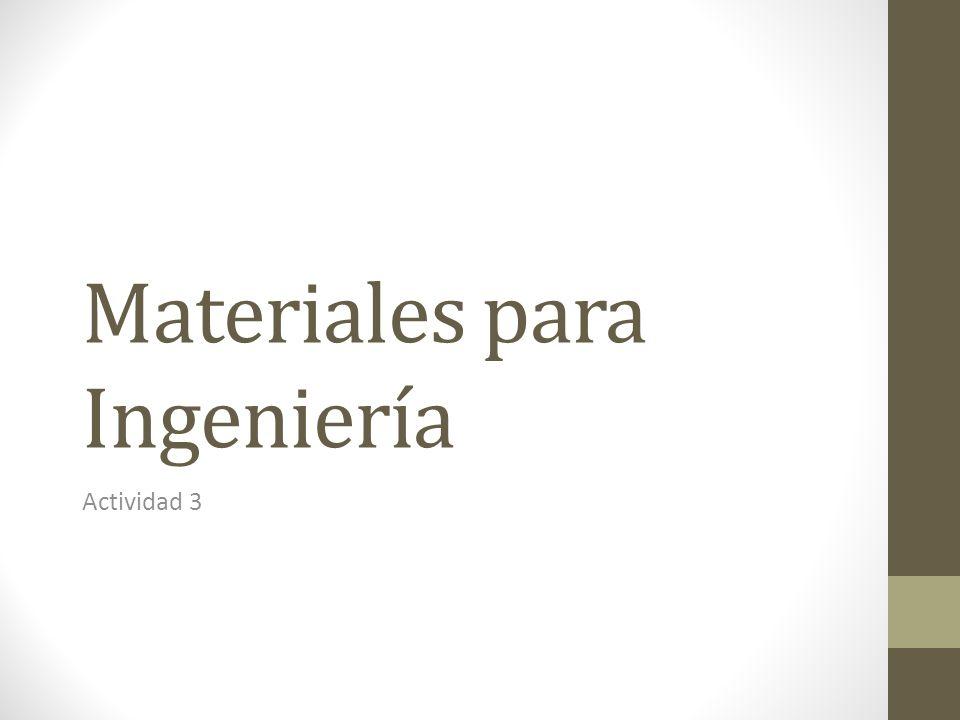 Materiales para Ingeniería