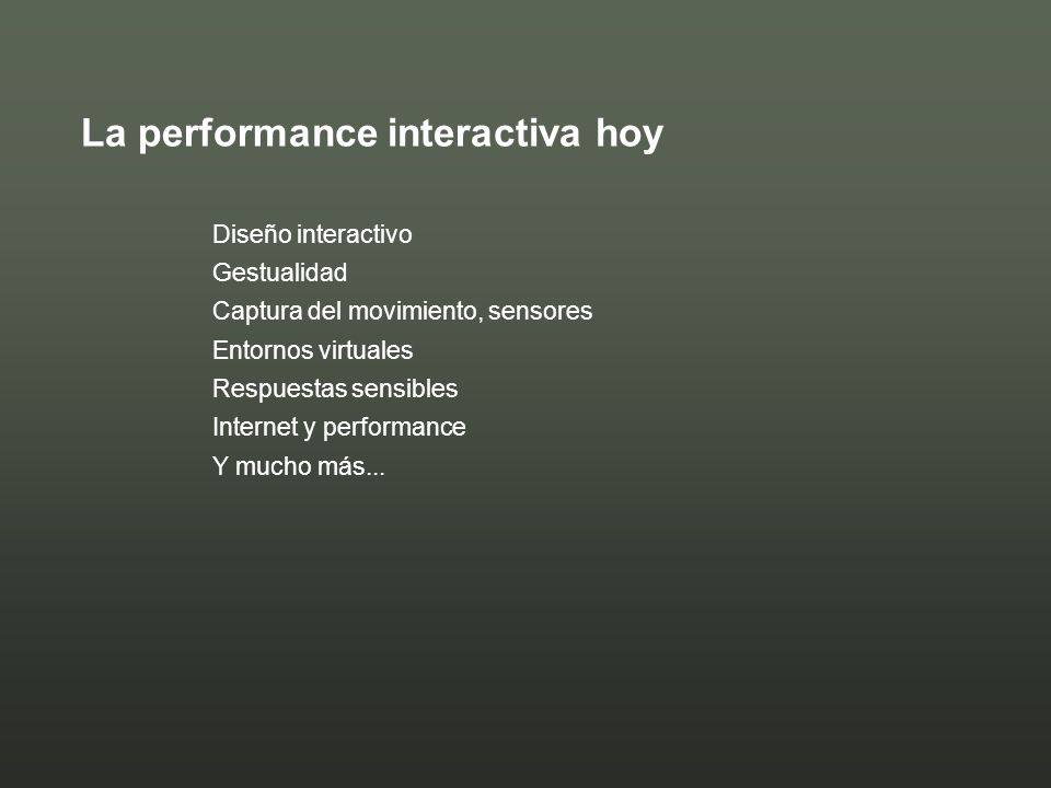 La performance interactiva hoy