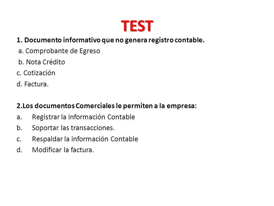 TEST 1. Documento informativo que no genera registro contable.