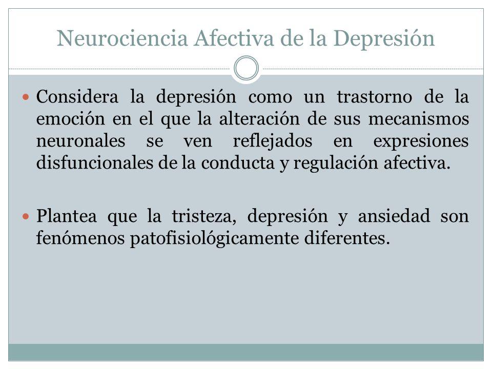 Neurociencia Afectiva de la Depresión