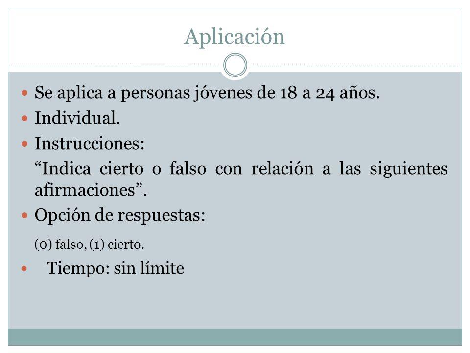 Aplicación (0) falso, (1) cierto.