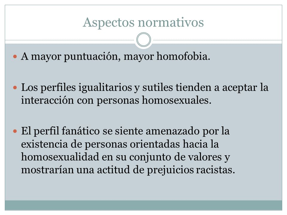 Aspectos normativos A mayor puntuación, mayor homofobia.
