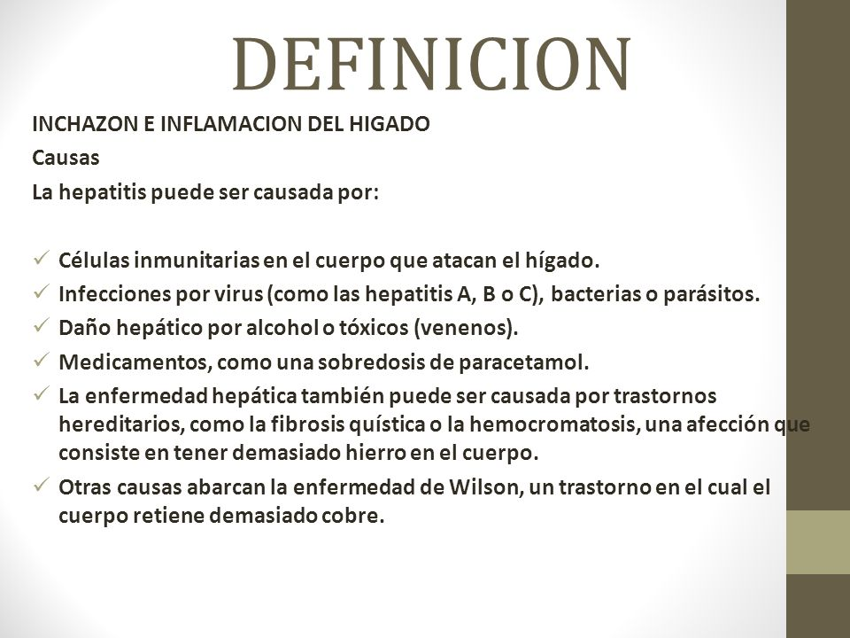 DEFINICION INCHAZON E INFLAMACION DEL HIGADO Causas