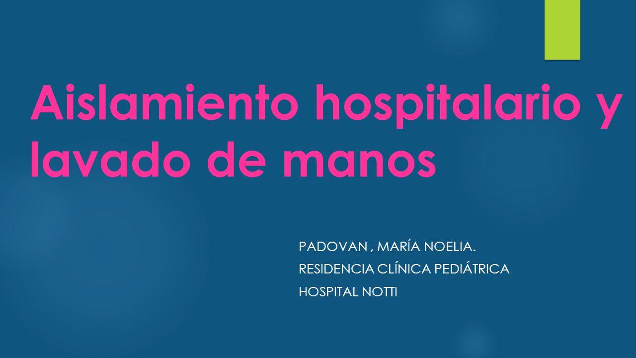 Aislamiento hospitalario y lavado de manos