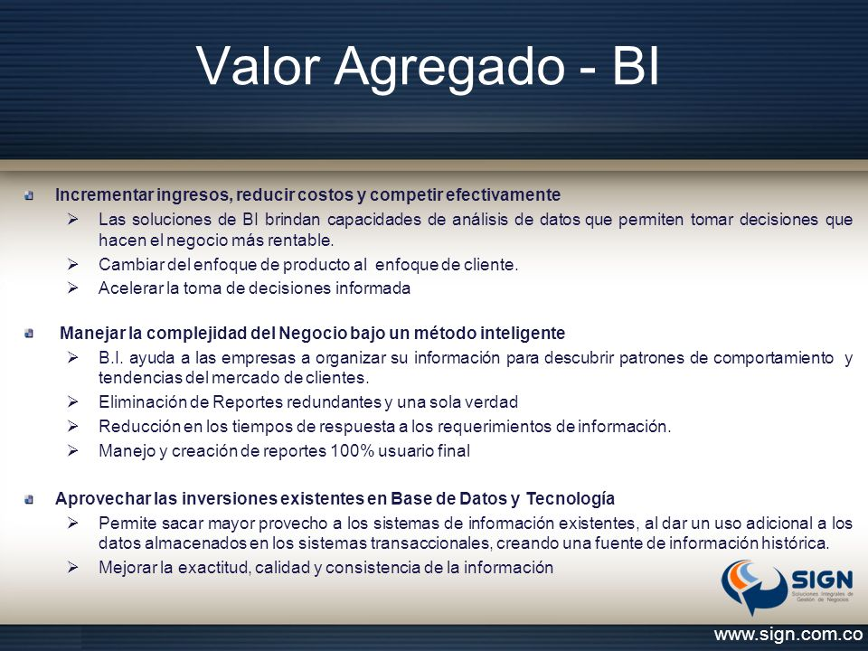 Valor Agregado - BI www.sign.com.co
