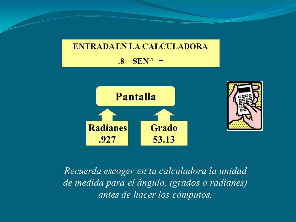 ENTRADA EN LA CALCULADORA