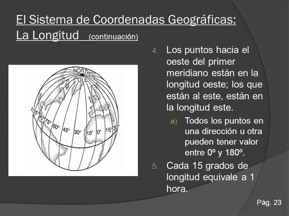 El Sistema de Coordenadas Geográficas: La Longitud (continuación)