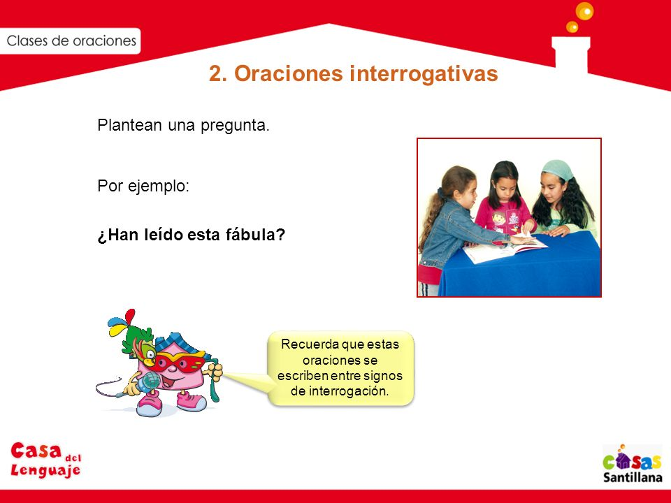 2. Oraciones interrogativas