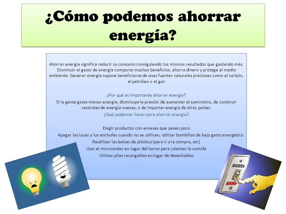C mo podemos ahorrar energ a ppt descargar - Que podemos hacer para ahorrar agua ...