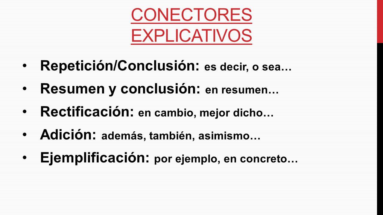 Conectores explicativos