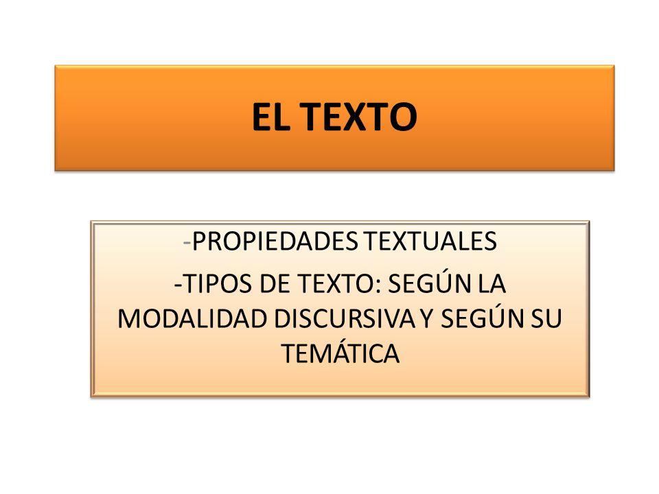 EL TEXTO -PROPIEDADES TEXTUALES