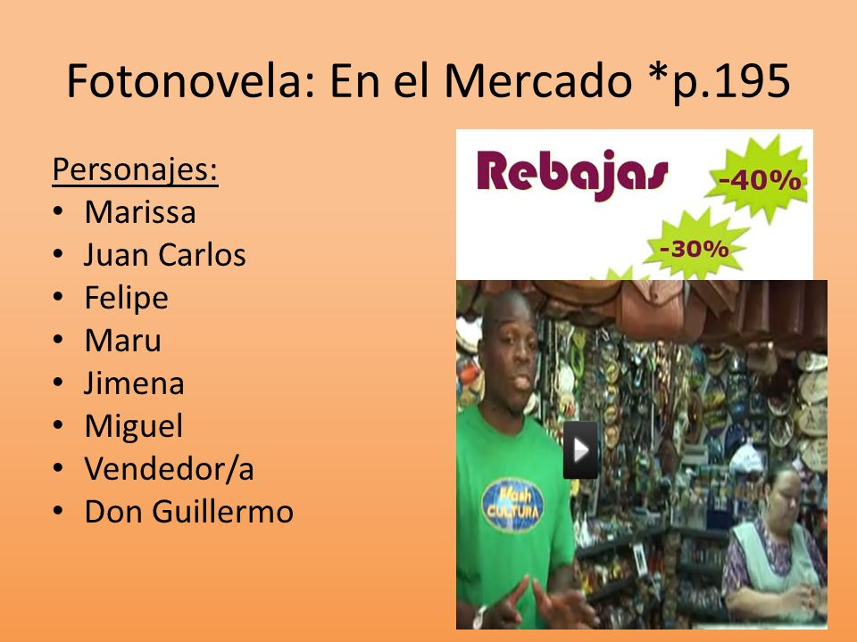 Fotonovela: En el Mercado *p.195