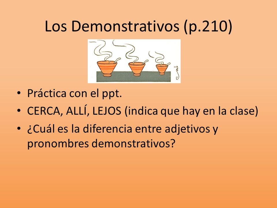 Los Demonstrativos (p.210)