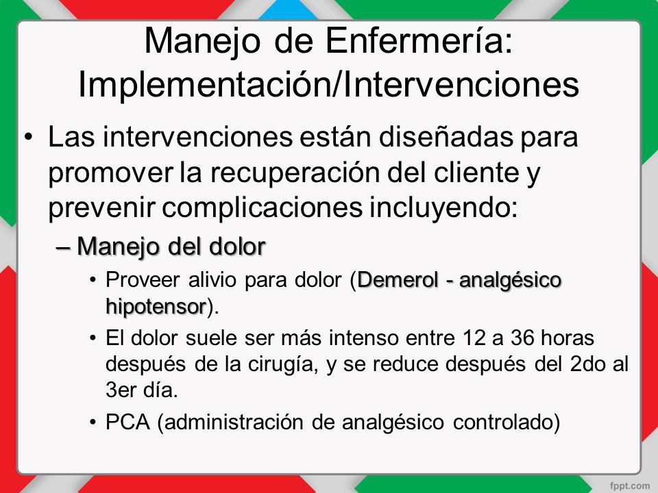 Manejo de Enfermería: Implementación/Intervenciones