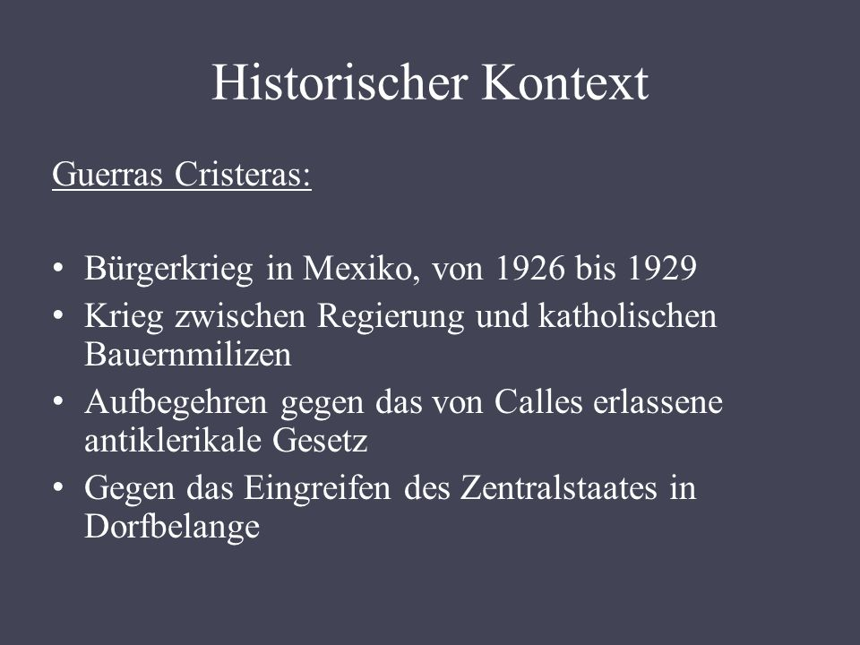 Historischer Kontext Guerras Cristeras: