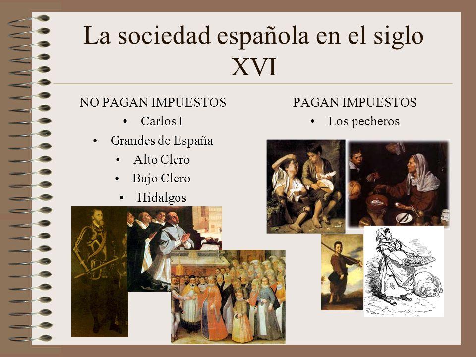 La sociedad española en el siglo XVI