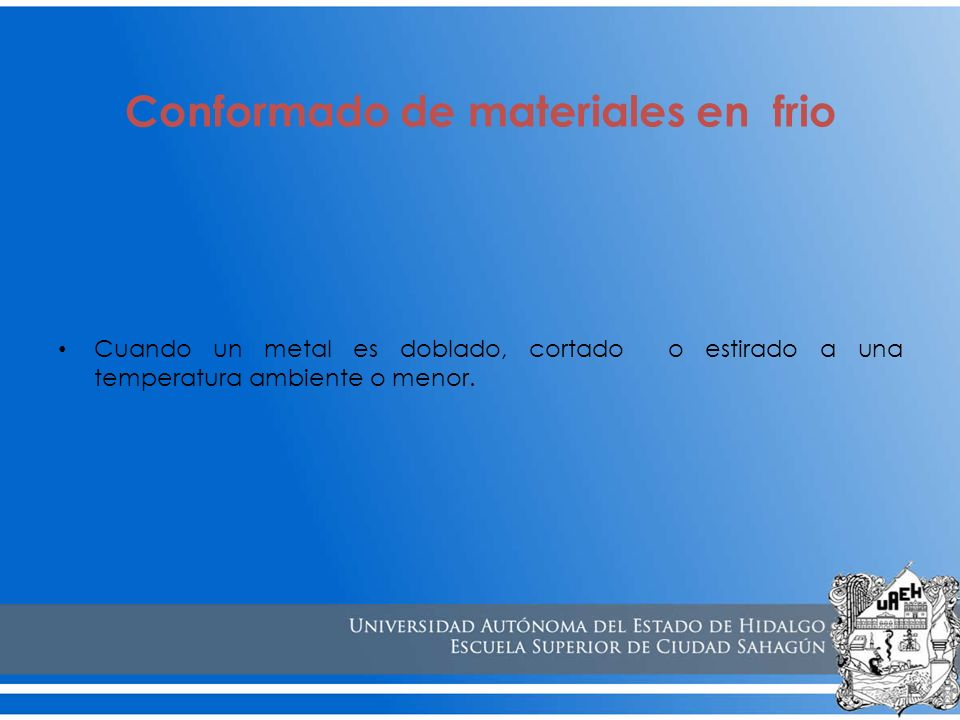 Conformado de materiales en caliente y en frio ppt video for Materiales aislantes de frio