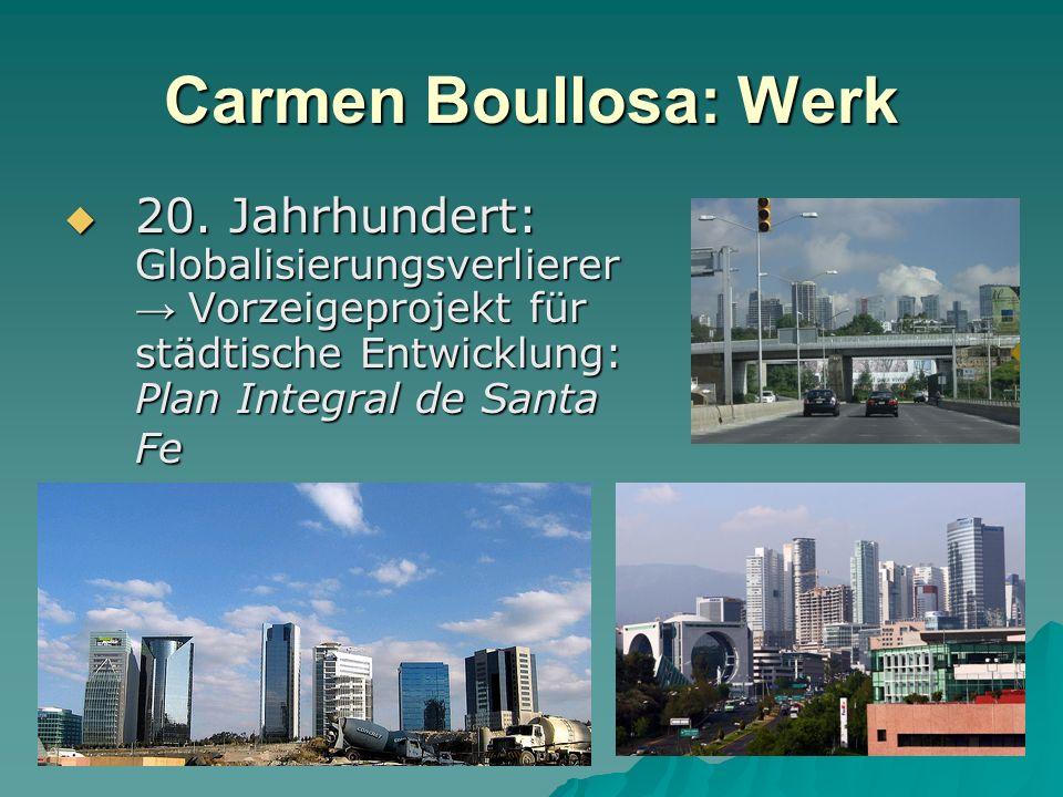 Carmen Boullosa: Werk 20.