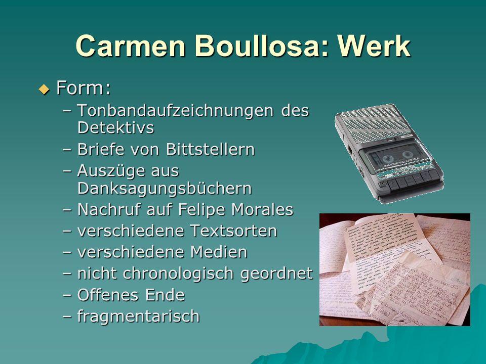 Carmen Boullosa: Werk Form: Tonbandaufzeichnungen des Detektivs