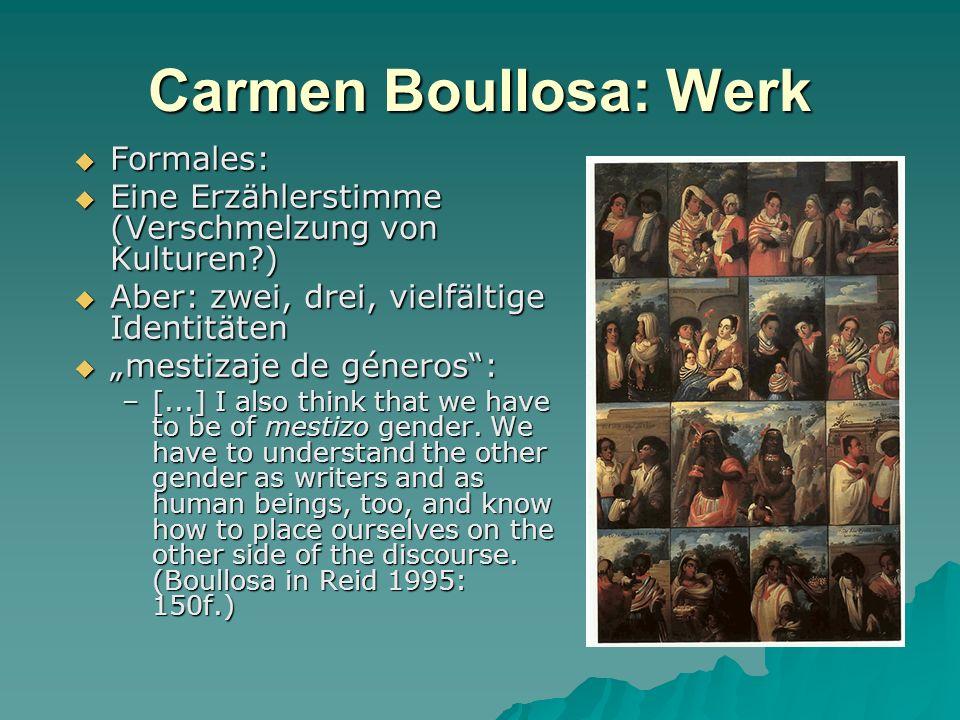 Carmen Boullosa: Werk Formales: