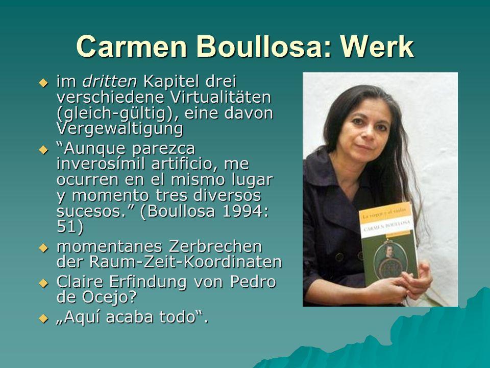 Carmen Boullosa: Werk im dritten Kapitel drei verschiedene Virtualitäten (gleich-gültig), eine davon Vergewaltigung.