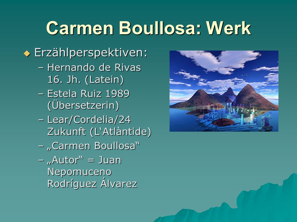 Carmen Boullosa: Werk Erzählperspektiven:
