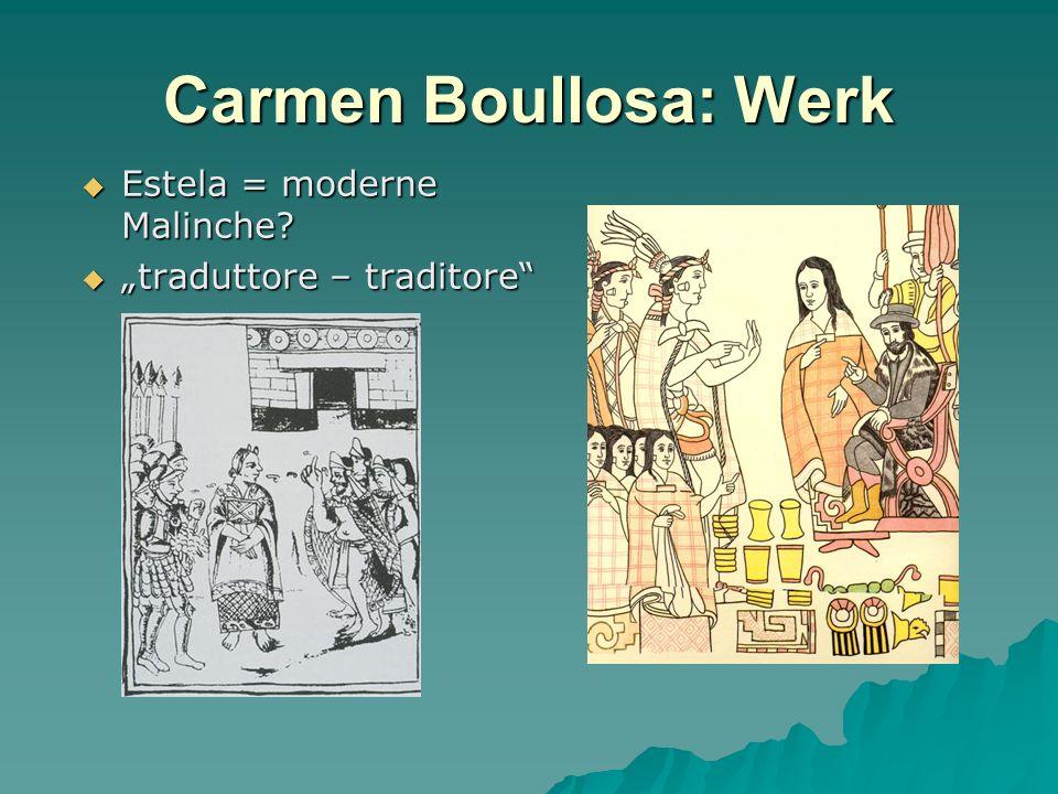 Carmen Boullosa: Werk Estela = moderne Malinche