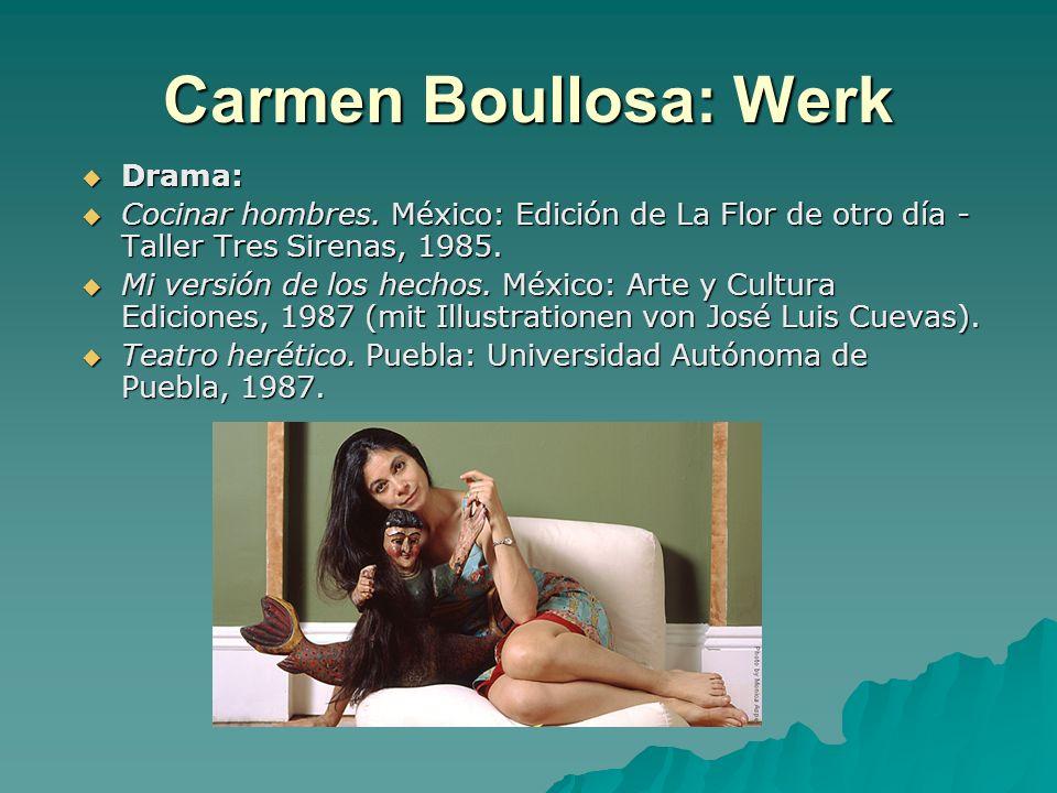 Carmen Boullosa: Werk Drama: