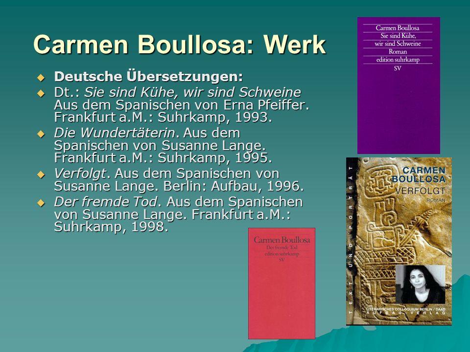 Carmen Boullosa: Werk Deutsche Übersetzungen: