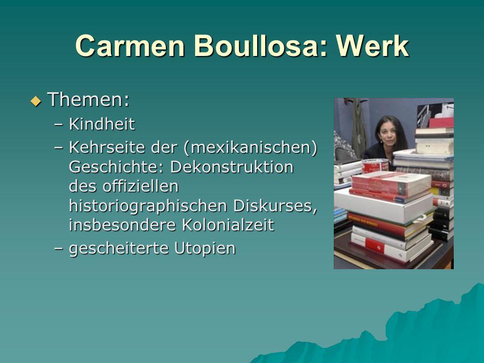Carmen Boullosa: Werk Themen: Kindheit