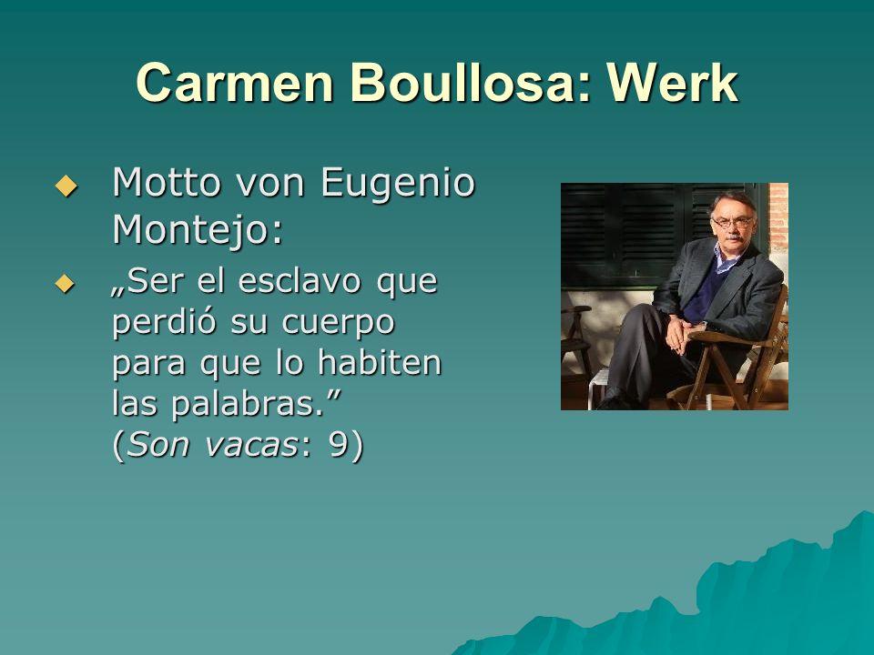 Carmen Boullosa: Werk Motto von Eugenio Montejo: