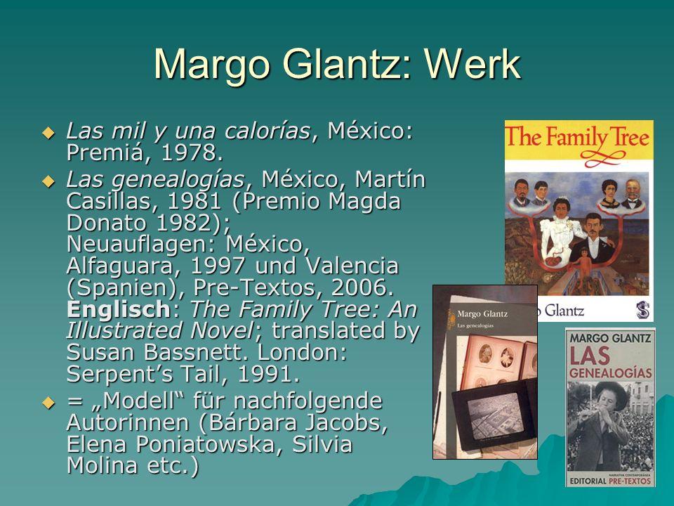 Margo Glantz: Werk Las mil y una calorías, México: Premiá, 1978.