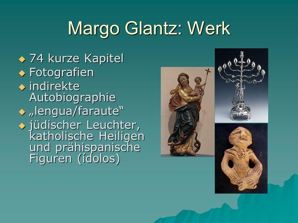 Margo Glantz: Werk 74 kurze Kapitel Fotografien