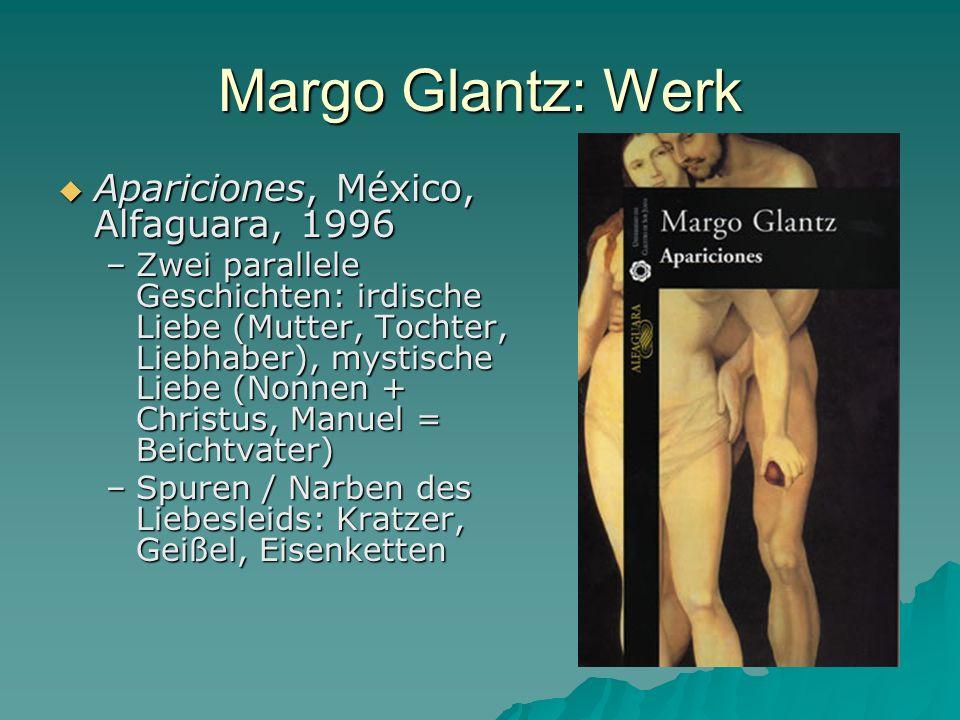 Margo Glantz: Werk Apariciones, México, Alfaguara, 1996